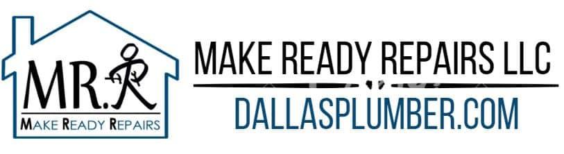 Make Ready Repairs LLC / Dallas Plumber.com